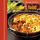 The Comfort Food: Simple Recipes for Delicious Food Every Day (Easy Kitchen)