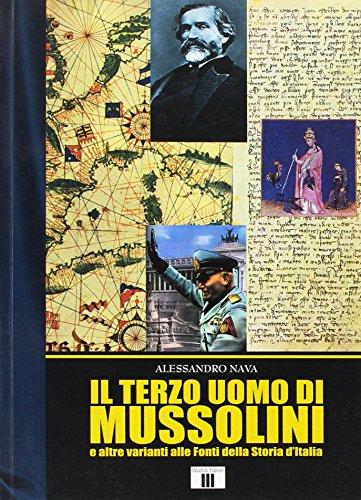 il-terzo-uomo-di-mussolini-e-altre-varianti-alle-fonti-della-storia-ditalia-musica-e-storia