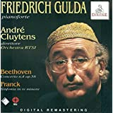 Beethoven: Klavierkonzert Nr.4/Cesar Franck: d-moll Sinfonie
