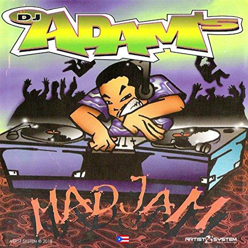 DJ Adams Mad Jam Vol 1
