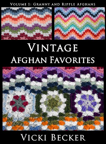 Vintage Afghan Favorites Granny and Ripple Afghans (Vintage Crochet ...
