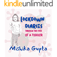 LOCKDOWN DIARIES - THROUGH THE EYES OF A TODDLER
