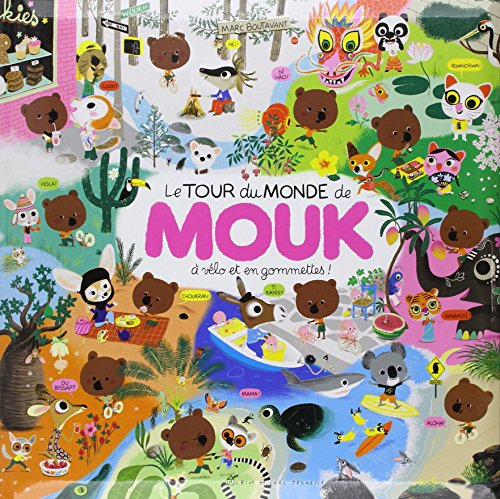 Le Tour Du Monde De Mouk par Marc Boutavant