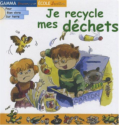 Je recycle mes déchets