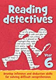Year 6 Reading Detectives: Teacher Resources with free online download (Reading Detectives)