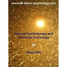 Rational Psychotherapy and Individual Psychology (English Edition)
