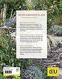 Mediterrane Gärten gestalten (GU Garten Extra) - Oliver Kipp