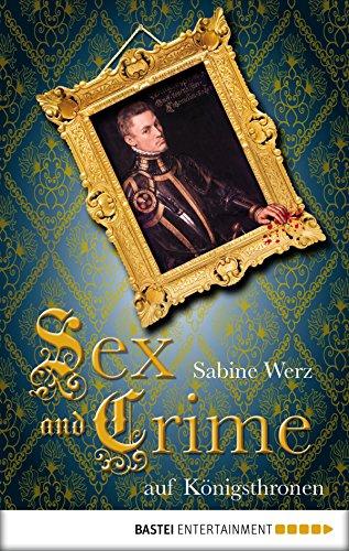 Sex and Crime auf Königsthronen (Sex Zu Hause)