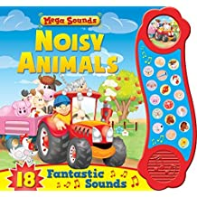 Mega Sounds - Noisy Animals: 18 Fantastic Sounds by Igloo Books Ltd (2014-08-01)