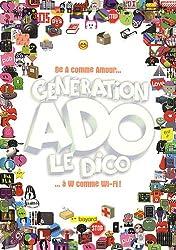 Génération Ado - Le Dico