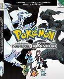 Pokémon Version Noire et Pokémon Version Blanche Volume 1 - Le guide de stratégie officiel Pokémon : Guide d'Unys