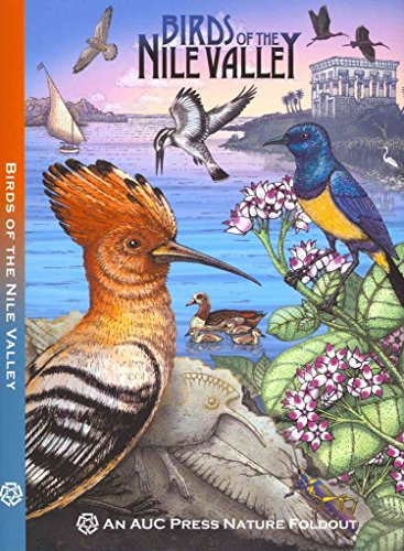[(Birds of the Nile Valley : An Auc Press Nature Foldout)] [By (author) Dominique Navarro ] published on (August, 2013)