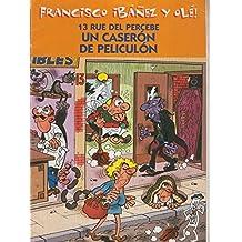Francisco Ibañez y Ole: 13 rue del percebe: Los inquilinos pollinos