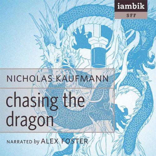 Chasing the Dragon  Audiolibri