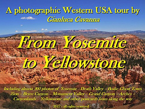 from-yosemite-to-yellowstone-a-photographic-western-usa-tour-photographic-travels-book-1-english-edi