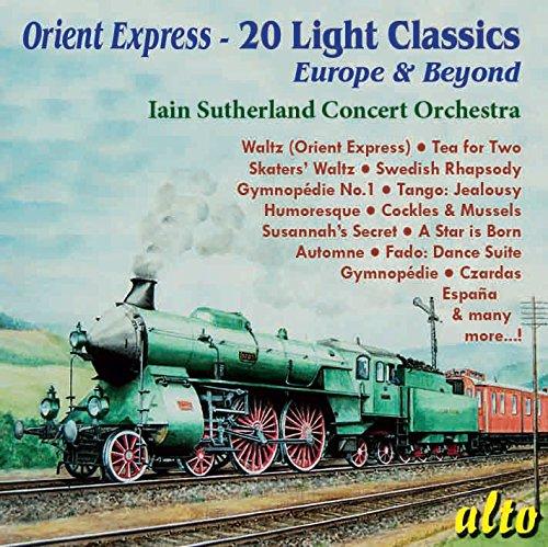 Orient Express: Leichte Klassik: Europa und darüber hinaus /20 Light Classics