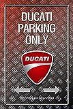 Ducati Parking only Metallic blechschild