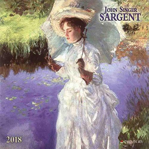 John Singer Sargent 2018: Kalender 2018 (Tushita Fine Arts) -