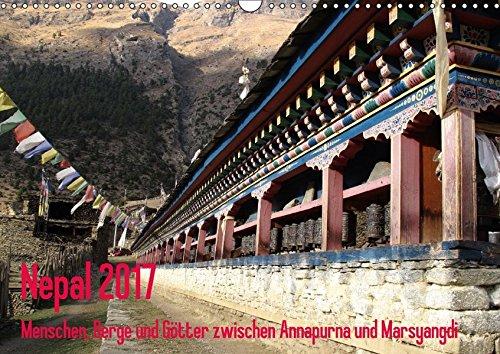 Nepal 2017 Menschen, Berge und Götter zwischen Annapurna und Marsyangdi (Wandkalender 2017 DIN A3 quer): Das Jahr entlang der Annapurna-Route im ... (Monatskalender, 14 Seiten ) (CALVENDO Orte)