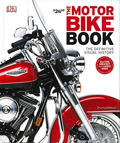The Motorbike Book: The Definitive Visual History (Dk Sports & Activities) por DK
