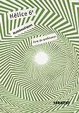 Hélice Mathématiques 6e - Livre du professeur