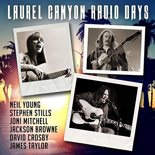 Laurel Canyon Radio Days
