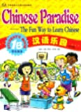Chinese Paradise Student's Book 1b: The Fun Way to Learn Chinese
