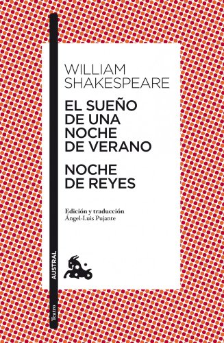 El sueño de una noche de verano / Noche de Reyes (Teatro) por William Shakespeare
