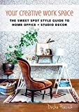 Dining Chair Designs Your Creative Work Space: The Sweet Spot Style Guide to Home Office + Studio Decor