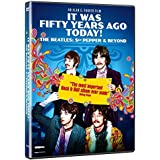 It Was Fifty Years Ago Today ! The Beatles: Sgt Pepper and Beyond