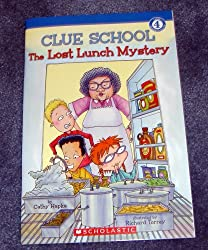 The Lost Lunch Mystery (Clue School:Level 4-Second Grade and Up) [Taschenbuch...