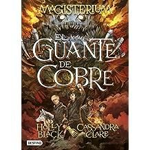 Magisterium 2. El Guante De Cobre