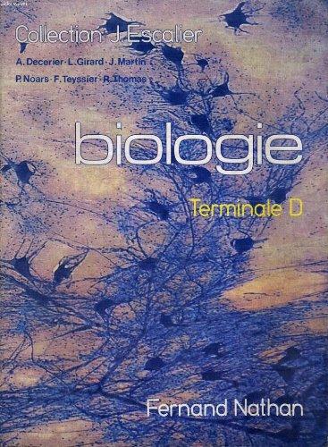 Biologie terminale d - collection j . escalier PDF Books