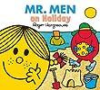 Mr. Men on Holiday (Mr. Men & Little Miss Everyday)