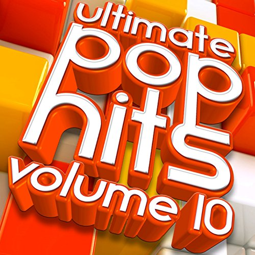 Ultimate Pop Hits, Vol 10