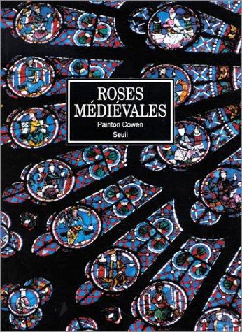 Roses médiévales
