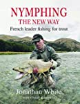 Nymphing: The New Way; French Leader...