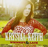 Songtexte von Krystal Keith - Whiskey & Lace