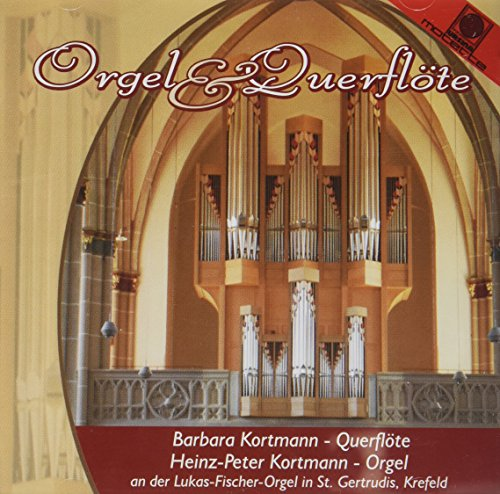 Orgel & Querflöte: Lukas-Fischer-Orgel ST. Gertrudis, Krefeld