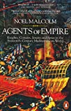 Agents of Empire: Knights, Corsairs, Jesuits and Spies in the 16th-Century Mediterranean World