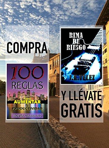 Compra 100 REGLAS PARA AUMENTAR TU PRODUCTIVIDAD y llévate gratis RIMA DE RIESGO por Sofía Cassano