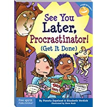 See You Later, Procrastinator! (Get It Done) (Laugh & Learn series) (English Edition)