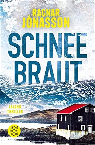 Schneebraut: Thriller