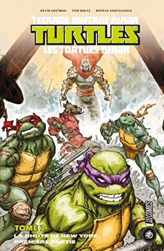La Chute de New-York Partie 1: Les Tortues Ninja - TMNT, T2 ...
