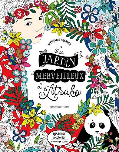 Le jardin merveilleux d'Atsuko - Histoire à colorier