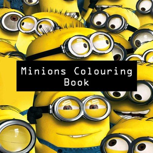 Minions Colouring Book: Colouring, Art, Stuart, Dave, Kevin, Gus, Smurf, Birthday, Present, Gift, Finding nemo, Zootopia, Frozen, Mickey Mouse, Walt ... Cartoon, Fun, Kids, Children