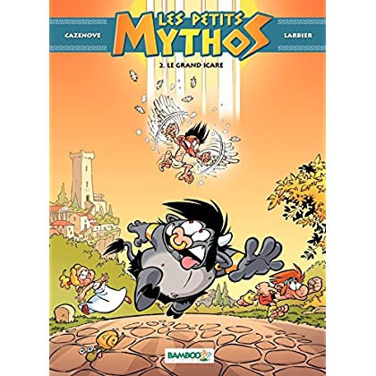 Les Petits Mythos - tome 2 - Le grand Icare (BAMB.HUMOUR)