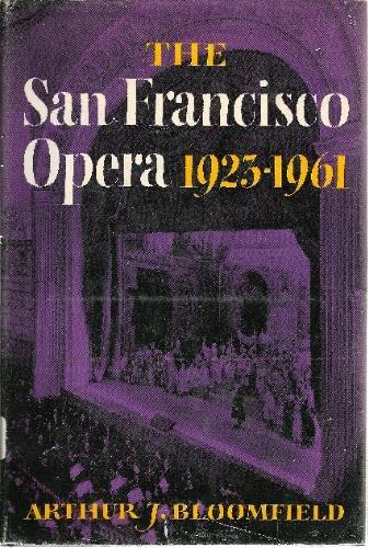 The San Francisco Opera, 1923-1961