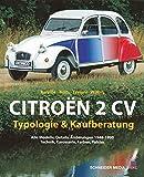 Citroën 2CV: Typologie & Kaufberatung