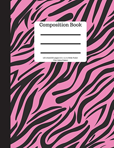 Composition Book 100 sheet/200 pages 8.5 x 11 in.-Wide Ruled- Pink Zebra Pattern: Notebook for School Kids | Student Journal | Writing Composition Book | Soft Cover por Goddess Book Press